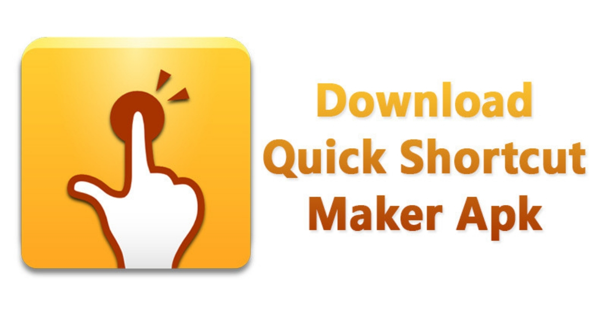 Quick Shortcut Maker